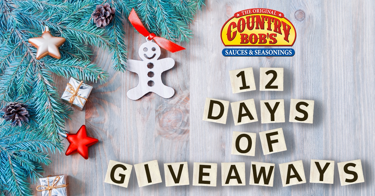 Country Bob's 12 Days of Giveaways